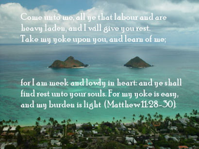 Matthew 11:28-30 with Mokulua Islands, Lanikai, Kailua, Oahu, Hawaii